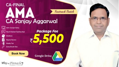 CA Final AMA Fastrack Google Drive Classes by CA Sanjay Aggarwal Sir For May 21 & Onwards - Full HD Video Lecture + HQ Sound