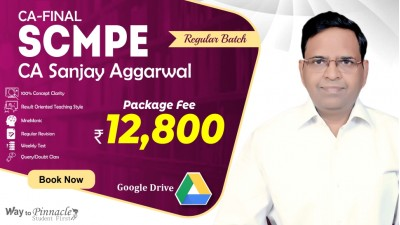 CA Final SCMPE Google Drive Classes by CA Sanjay Aggarwal Sir For May 21 & Onwards - Full HD Video Lecture + HQ Sound