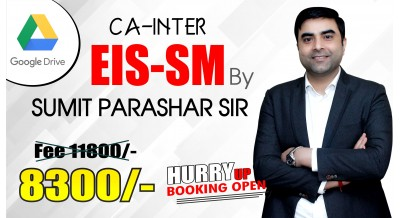 CA Inter EIS SM Google Drive Classes by Sumit Parashar Sir For May 20 & Onwards  | Complete EIS SM Course | Full HD Video + HQ Sound