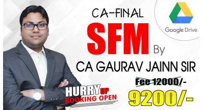 CA Final SFM (New Syllabus) Google Drive Classes by CA Gaurav Jainn Sir For May 20 & Onwards - Full HD Video Lecture + HQ Sound