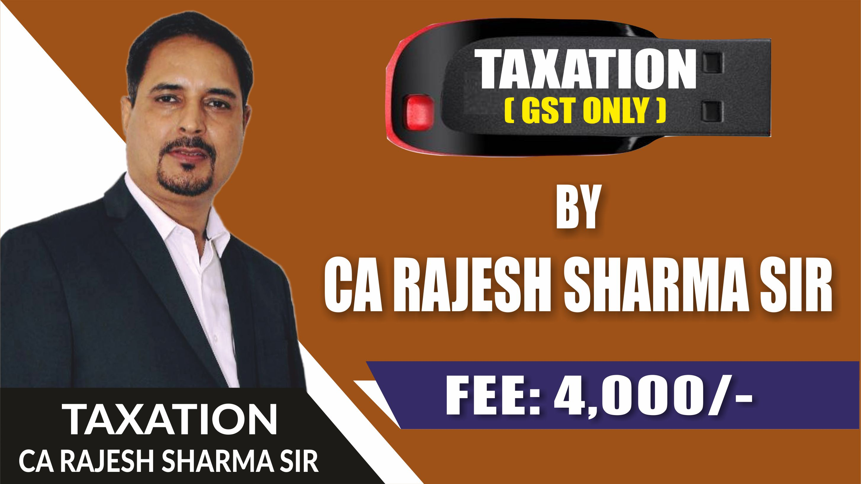 CA Inter Taxation (GST Only) Pendrive Classes  by CA. Rajesh Sharma Sir