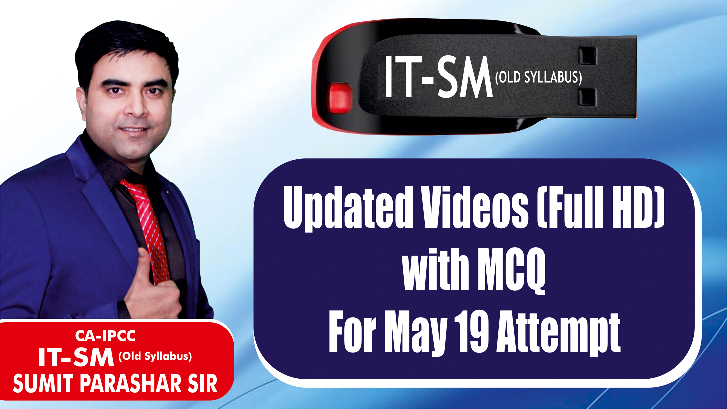 CA Inter IT SM Pendrive Classes (Old course) by Sumit Parashar Sir | Updated for May 19 attempt