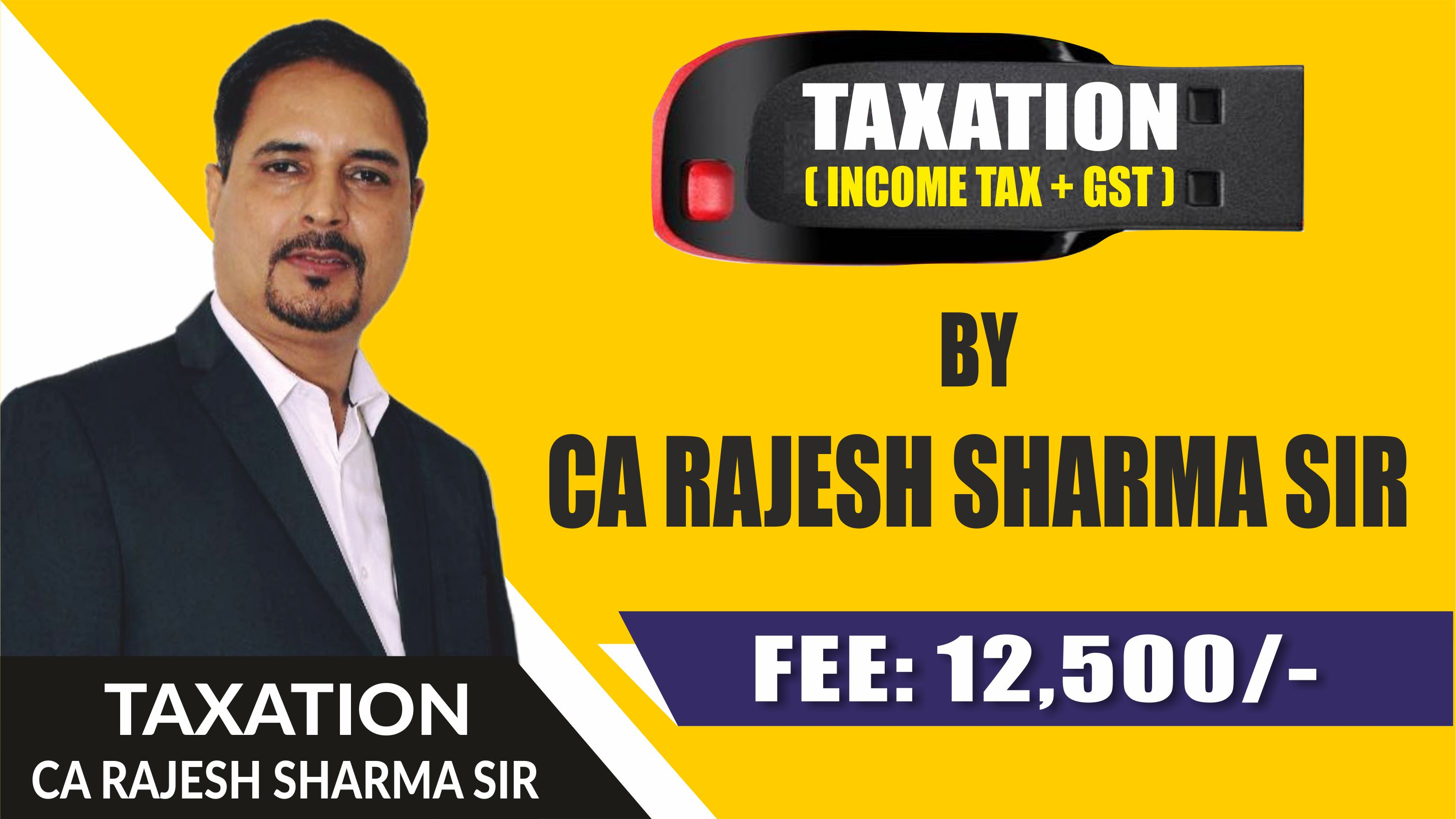 CA Inter Taxation Pendrive Classes (Income Tax and GST) by CA. Rajesh Sharma Sir